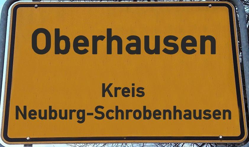 Ortsschild Oberhausen Neunburg-Schrobenhausen