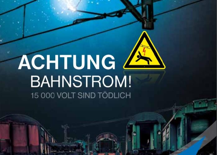 Achtung Bahnstrom - Begleitmaterial zum Aufklärungsfilm Quelle Bundespolizei